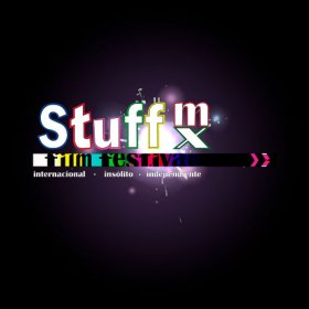 Logo of STUFF MX FILM FEST: INTERNATIONAL INDEPENDENT FILM FESTIVAL