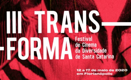 Logo of III TRANSFORMA - FESTIVAL DE CINEMA DA DIVERSIDADE DE SANTA CATARINA