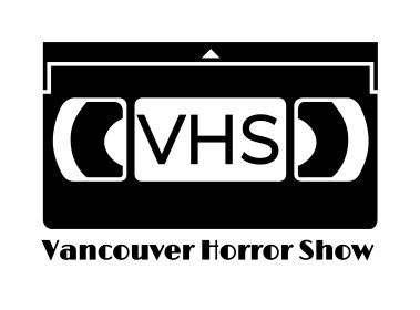 Logo of The Vancouver Horror Show Film Festival (The VHS)
